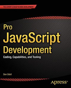 Pro JavaScript Development: Coding, Capabilities, and Tooling-cover