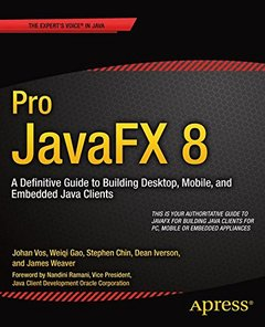 Pro JavaFX 8: A Definitive Guide to Building Desktop, Mobile, and Embedded Java Clients-cover