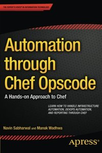 Automation through Chef Opscode: A Hands-on Approach to Chef-cover