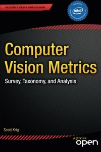 Computer Vision Metrics: Survey, Taxonomy, and Analysis(BY dhl)-cover