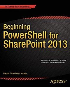 Beginning PowerShell for SharePoint 2013-cover