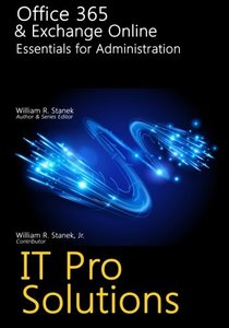 Office 365 & Exchange Online: Essentials for Administration (IT Pro Solutions)-cover