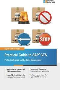 Practical Guide to SAP GTS: Part 2: Preference and Customs Management-cover