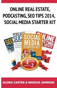 Online Real Estate,Podcasting, SEO Tips 2014,Social  Media Starter Kit-cover