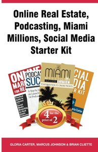 Online Real Estate, Podcasting, Miami Millions, Social Media Starter Kit-cover