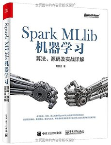 Spark MLlib機器學習:算法、源碼及實戰詳解-cover