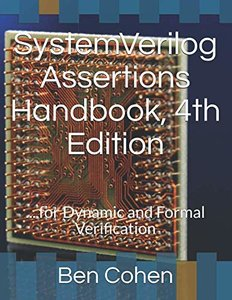 SystemVerilog Assertions Handbook, 4th Edition: ... for Dynamic and Formal Verification-cover