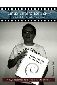 Linux Enterprise Sci-Fi: Scripts & Archivos de Configurado (Spanish Edition)-cover
