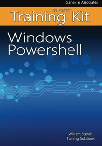 Windows PowerShell Self-Study Training Kit: Stanek & Associates Training Solutions-cover