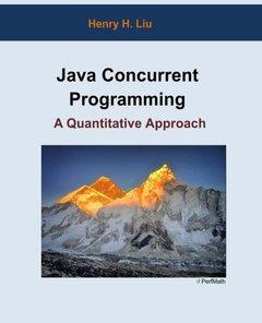 Java Concurrent Programming: A Quantitative Approach-cover