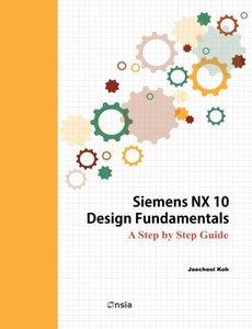 Siemens NX 10 Design Fundamentals-cover