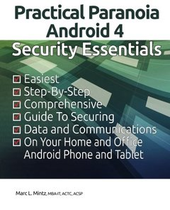 Practical Paranoia: Android Security Essentials