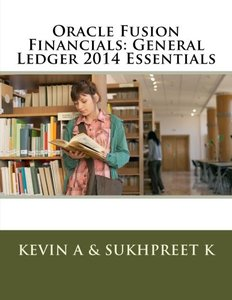 Oracle Fusion Financials: General Ledger 2014 Essentials-cover
