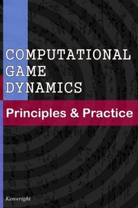 Computational Game Dynamics: Principles & Practice-cover