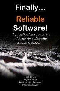 Finally... Reliable Software!: A practical approach to design for reliability-cover