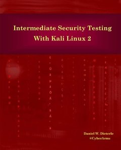 Intermediate Security Testing with Kali Linux 2-cover