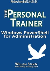 Windows PowerShell for Administration: The Personal Trainer (The Personal Trainer for Technology)-cover