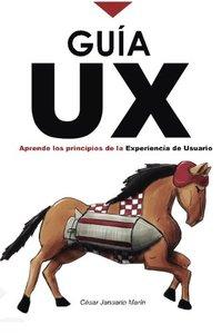 Guía UX: Aprende los principios básicos de la Experiencia de Usuario (Spanish Edition)-cover