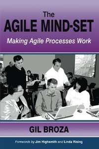 The Agile Mind-Set: Making Agile Processes Work-cover