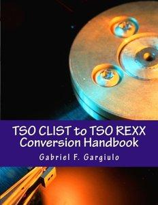 TSO CLIST to TSO REXX Conversion Handbook-cover