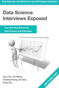 Data Science Interviews Exposed-cover