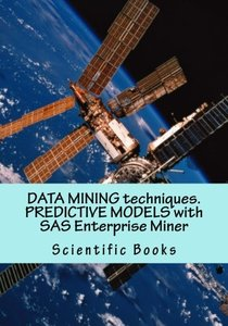 DATA MINING techniques. PREDICTIVE MODELS with SAS Enterprise Miner-cover