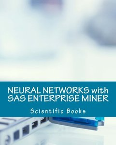 NEURAL NETWORKS with SAS ENTERPRISE MINER-cover