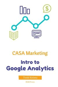 CASA Marketing: Intro to Google Analytics-cover