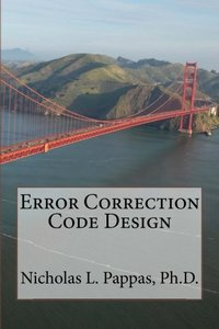 Error Correction Code Design (Electrical and Electronic engineering Design Series) (Volume 6)-cover