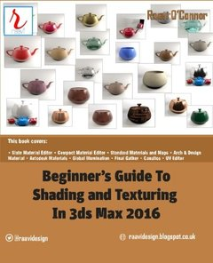 Beginner's Guide to Shading and Texturing in 3ds Max 2016-cover