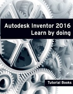 Autodesk Inventor 2016 Learn by doing-cover