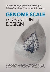 Genome-Scale Algorithm Design: Biological Sequence Analysis in the Era of High-Throughput Sequencing-cover