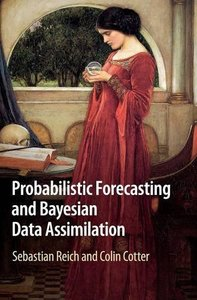Probabilistic Forecasting and Bayesian Data Assimilation (Cambridge Texts in Applied Mathematics)-cover