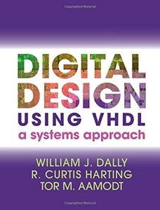 Digital Design Using VHDL : A Systems Approach (美國原版)-cover