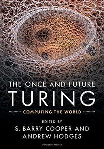 The Once and Future Turing: Computing the World-cover
