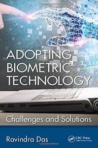 Adopting Biometric Technology: Challenges and Solutions-cover