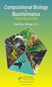 Computational Biology and Bioinformatics: Gene Regulation-cover
