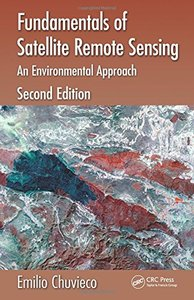 Fundamentals of Satellite Remote Sensing: An Environmental Approach, Second Edition-cover