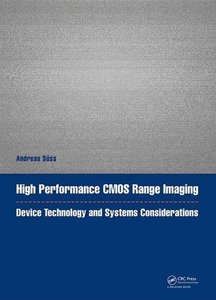 High Performance CMOS Range Imaging: Device Technology and Systems Considerations (Devices, Circuits, and Systems)-cover