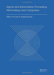 Signal and Information Processing, Networking and Computers: Proceedings of the 1st International Congress on Signal and Information Processing, ... 2015), October 17-18, 2015 Beijing, China-cover