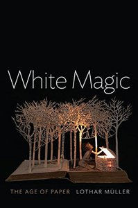 White Magic: The Age of Paper-cover