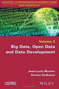 Big Data, Open Data and Data Development (Innovation, Entrepreneurship, Management: Smart Innovation Set)-cover