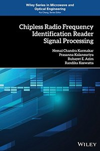 Chipless Radio Frequency Identification Reader Signal Processing (Wiley Series in Microwave and Optical Engineering)-cover