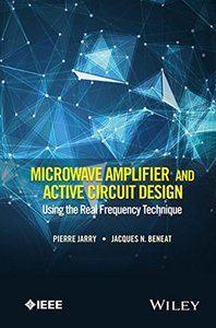 Microwave Amplifier and Active Circuit Design Using the Real Frequency Technique-cover