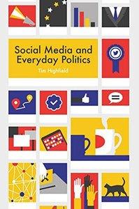 Social Media and Everyday Politics-cover