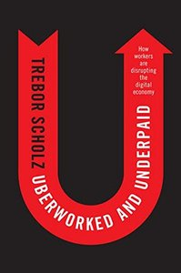 Uberworked and Underpaid-cover