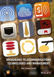 Broadband Telecommunications Technologies and Management-cover