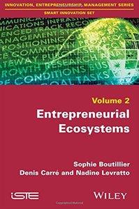 Entrepreneurial Ecosystems (Innovation, Entrepreneurship, Management: Smart Innovation Set)-cover