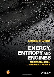 Energy, Entropy and Engines: An Introduction to Thermodynamics-cover