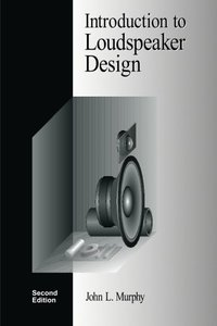 Introduction to Loudspeaker Design: Second Edition-cover